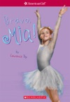 Bravo Mia American Girl Girl Of The Year 2008 Book 2