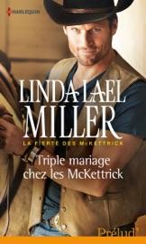 TRIPLE MARIAGE CHEZ LES MCKETTRICK