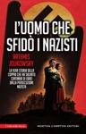 Luomo Che Sfid I Nazisti