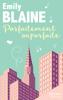Emily Blaine - Parfaitement imparfaite artwork