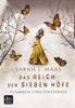 Sarah J. Maas - Das Reich der Sieben Höfe – Flammen und Finsternis  Grafik