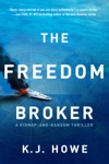 The Freedom Broker A Heart-stopping Action-packed Thriller