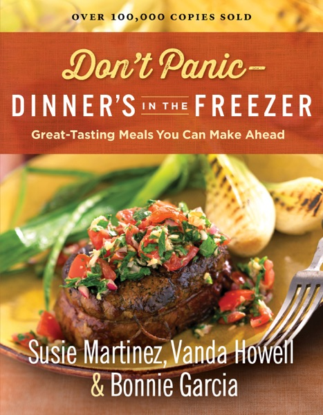 Don't Panic~Dinner's in the Freezer