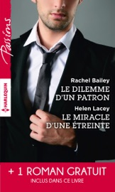 Le dilemme d'un patron - Le miracle d'une étreinte - Une rencontre inoubliable PDF Download