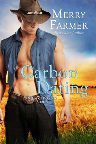Merry Farmer - Carbon Dating
