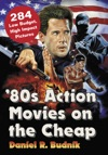 80s Action Movies On The Cheap
