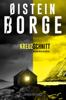 Øistein Borge - Kreuzschnitt Grafik
