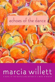 Echoes of the Dance - Marcia Willett by  Marcia Willett PDF Download