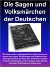 Die Sagen Und Volksmrchen Der Deutschen