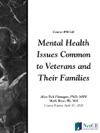 Mental Health Issues Common To Veterans And Their Families
