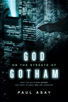 God On The Streets Of Gotham