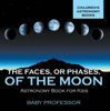 Baby Professor - The Faces, or Phases, of the Moon - Astronomy Book for Kids  Children's Astronomy Books artwork