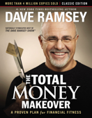 The Total Money Makeover: Classic Edition Book Cover