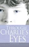 Through Charlies Eyes
