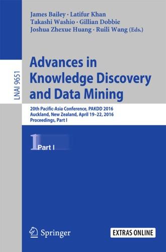 James Bailey, Latifur Khan, Takashi Washio, Gill Dobbie, Joshua Zhexue Huang & Ruili Wang - Advances in Knowledge Discovery and Data Mining