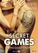 Secret Games – Doppio gioco erotico, 4 Book Cover