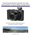 Photographers Guide To The Panasonic Lumix DMC-LX10LX15