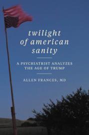 Twilight of American Sanity book
