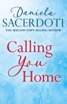 Calling You Home A Glen Avich Novella The Million Copy Selling Author