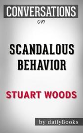 SCANDALOUS BEHAVIOR: BY STUART WOODS  CONVERSATION STARTERS