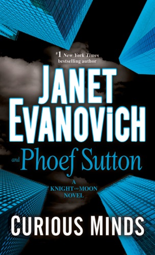 Janet Evanovich & Phoef Sutton - Curious Minds