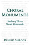 Choral Monuments