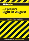 CliffsNotes On Faulkners Light In August