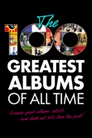 The 100 Greatest Albums of All Time