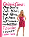 QuickieChicks Cheat Sheet To Life Love Food Fitness Fashion And Finance---on A Less-Than-Fabulous Budget