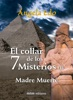 El Collar De Los 7 Misterios (I)