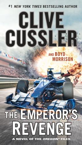 Clive Cussler & Boyd Morrison - The Emperor's Revenge