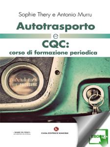 Autotrasporto e CQC: corso di formazione periodica Copertina del libro