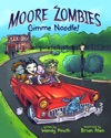 Moore Zombies Gimme Noodle
