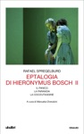 Eptalogia Di Hieronymus Bosch Vol II