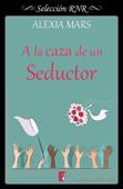 A la caza de un seductor (Cazadoras 1)