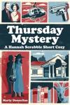Thursday Mystery - A Hannah Scrabble Short Cozy