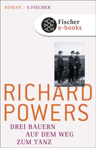 Richard Powers - Drei Bauern auf dem Weg zum Tanz