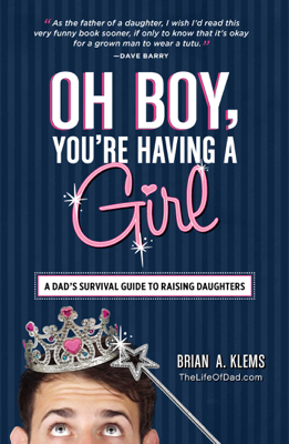 Oh Boy, You're Having a Girl - Brian A. Klems book