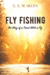 Fly Fishing The Way Of A Trout With A Fly