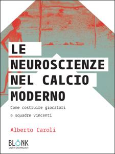 Le neuroscienze nel calcio moderno Libro Cover