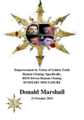 Empowerment by Virtue of Golden Truth, Human Cloning: Specifically, REM Driven Human Cloning, Summary Disclosure