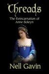 Threads The Reincarnation Of Anne Boleyn