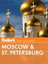Fodors Moscow  St Petersburg