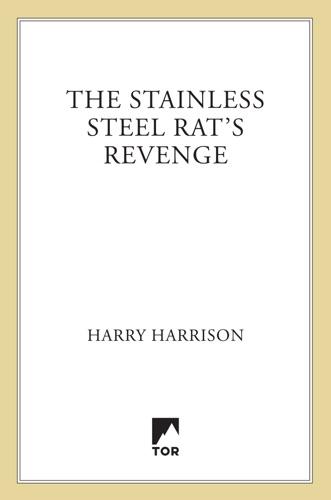 Harry Harrison - The Stainless Steel Rat's Revenge