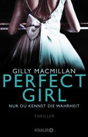 Perfect Girl - Nur du kennst die Wahrheit PDF Download