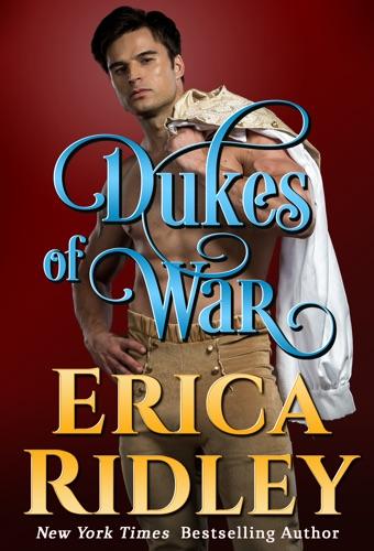 Dukes of War (Books 5-8) Boxed Set - Erica Ridley - Erica Ridley