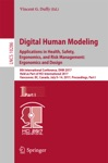 Digital Human Modeling Applications In Health Safety Ergonomics And Risk Management Ergonomics And Design