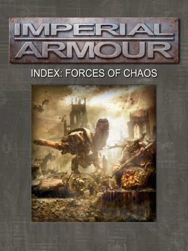 Games Workshop - Imperial Armour Index: Forces of Chaos