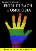 Fiori di Bach e Omofobia - Fiori di aiuto e di supporto