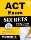 ACT Exam Secrets Study Guide